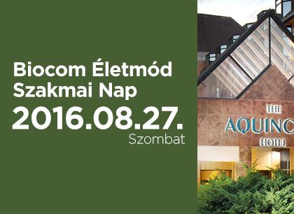Biocom Életmód Szakmai Nap Budapesten, augusztus 27-én