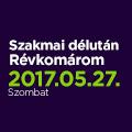 Szakmai délután Révkomáromban (Szlovákia) - 2017. május 27.