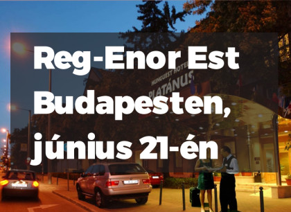 Reg-Enor Est Budapesten, június 21-én