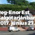Reg-Enor Est Salgótarjánban - 2017. június 27.
