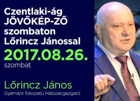 Czentlaki-ág JÖVŐKÉP-ZŐ szombaton Lőrincz Jánossal