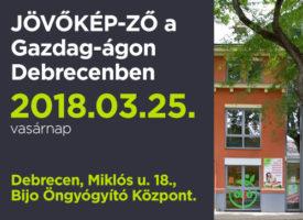 JÖVŐKÉP-ZŐ a Gazdag-ágon Debrecenben, vasárnap