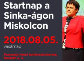 Startnap a Sinka-ágon augusztus 5-én, vasárnap, Miskolcon