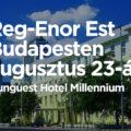 """Reg-Enor Est Budapesten augusztus 23-án – Hamarosan indul a """"Reg-Enor szezon""""! Készülj fel!"""