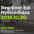Reg-Enor Est Nyékládházán Szabó Sigfriddel