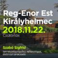 Reg-Enor Est Szabó Sigfriddel Királyhelmecen (Kráľovský Chlmec, Szlovákia)