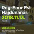 Reg-Enor Est Szabó Sigfriddel Hajdúnánáson