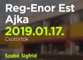 Reg-Enor Est Szabó Sigfriddel Ajkán