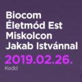 Biocom Életmód Est Miskolcon Jakab Istvánnal