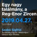 Egy nagy találmány, a Reg-Enor Zircen