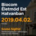 Biocom Életmód Est Hatvanban Szabó Sigfriddel