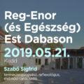 Reg-Enor (és Egészség) Est Dabason Szabó Sigfriddel