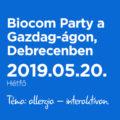 Biocom Party a Gazdag-ágon, Debrecenben