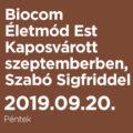 Biocom Életmód Est Kaposvárott szeptemberben, Szabó Sigfriddel