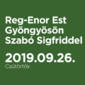 Reg-Enor Est Gyöngyösön Szabó Sigfriddel