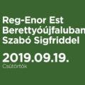 Reg-Enor Est Berettyóújfaluban Szabó Sigfriddel