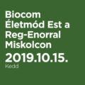 Biocom Életmód Est a Reg-Enorral Miskolcon