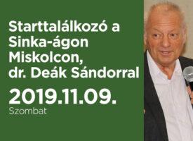 Starttalálkozó a Sinka-ágon Miskolcon, dr. Deák Sándorral