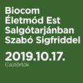 Biocom Életmód Est Salgótarjánban Szabó Sigfriddel