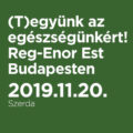 (T)együnk az egészségünkért! – Reg-Enor Est Budapesten Szabó Sigfriddel, november 20-án