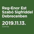 Reg-Enor Est Szabó Sigfriddel Debrecenben