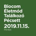 Biocom Életmód TalálkozóPécsett