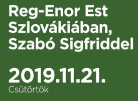 Reg-Enor Est Szlovákiában, Szabó Sigfriddel