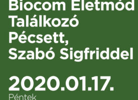 Biocom Életmód TalálkozóPécsett, Szabó Sigfriddel