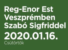 Reg-Enor Est Veszprémben Szabó Sigfriddel