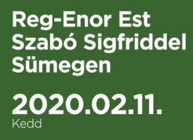 Reg-Enor Est Szabó Sigfriddel Sümegen