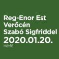 Reg-Enor Est Verőcén Szabó Sigfriddel