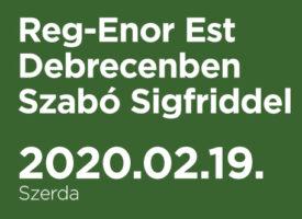 Reg-Enor Est Debrecenben Szabó Sigfriddel