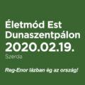Életmód Est Dunaszentpálon