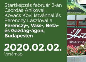 Startképzés február 2-án Csordás Anikóval, Kovács Kovi Istvánnal és Ferenczy Lászlóval a Ferenczy-, Vass-, Beta- és Gazdag-ágon, Budapesten