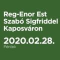 Reg-Enor Est Szabó Sigfriddel Kaposváron