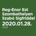 Reg-Enor Est Szombathelyen Szabó Sigfriddel