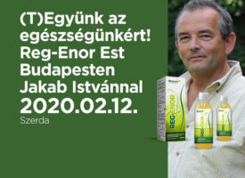 (T)Együnk az egészségünkért! – Reg-EnorEst Budapesten Jakab Istvánnal február 12-én