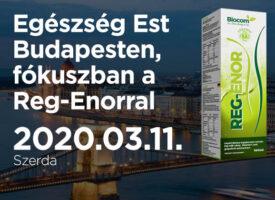 Legyen élmény az egészség! – EgészségEst Budapesten, fókuszban a Reg-Enorral, március 11-én