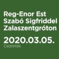 Reg-Enor Est Szabó Sigfriddel Zalaszentgróton