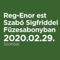Reg-Enor est Szabó Sigfriddel Füzesabonyban