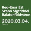 Reg-Enor Est Szabó Sigfriddel Balatonföldváron