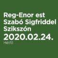 Reg-Enor est Szabó Sigfriddel Szikszón