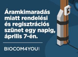 Áramkimaradás miatt rendelési és regisztrációs szünet egy napig, április 7-én